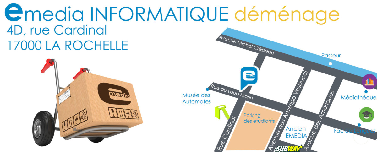 E-Media Informatique déménage